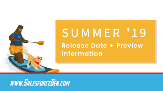 Salesforce Summer '19 Release Date + Preview Information